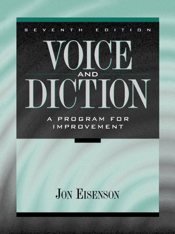 Voice and Diction: A Program for Improvement (7th Edition)