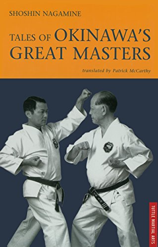 Tales of Okinawa's Great Masters (Tuttle Martial Arts), by Shoshin Nagamine