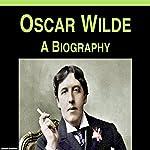 Oscar Wilde: A Biography | Samuel Crawford