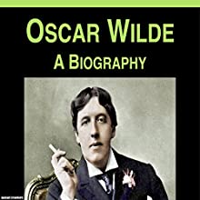 Oscar Wilde: A Biography Audiobook by Samuel Crawford Narrated by Gabriel Benson