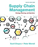 Supply Chain Management: Strategy, Planning, and Operation (6th Edition)