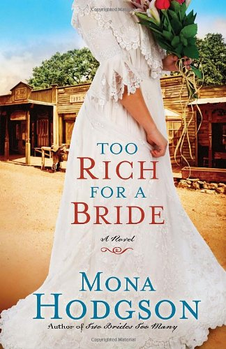 Image of Too Rich for a Bride: A Novel (The Sinclair Sisters of Cripple Creek)