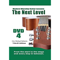 Modern Worship Guitar Lessons Next Level DVD 4 - Sessions 29-35