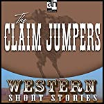 The Claim Jumpers | Ernest Haycox
