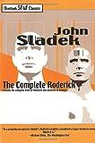 The Complete Roderick (1585675873) by Sladek, John