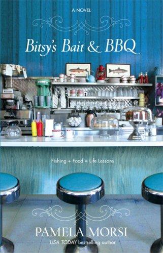 Bitsy's Bait & BBQ, PAMELA MORSI