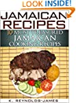 Jamaican Recipes - 10 Most Treasured...