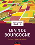 Le vin de Bourgogne (Hors collection)