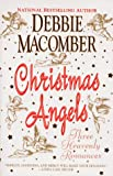 Christmas Angels: Three Heavenly Romances (0061086908) by Macomber, Debbie