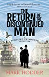 The Return of the Discontinued Man: The Burton & Swinburne Adventures (Burton & Swinburne 5)