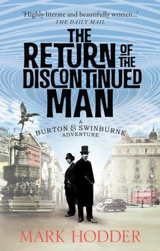 The Return Of The Discontinued Man (Burton & Swinburne 5)