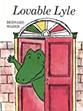 Lovable Lyle (Lyle the Crocodile) (0395253780) by Waber, Bernard