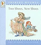 Two Shoes, New Shoes (Nursery Collection)