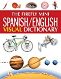 The Firefly Mini Spanish/English Visual Dictionary (1554071925) by Corbeil, Jean-Claude
