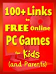 100+ Links to Free Online PC Games fo...