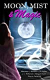 img - for Moon, Mist, & Magic: A Paranormal Romance Anthology book / textbook / text book