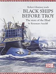 Black Ships Before Troy : The Story of the Illiad