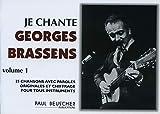 Je chante Brassens (vol 1) - 25 chansons avec paroles originales et chiffrage pour tous instruments