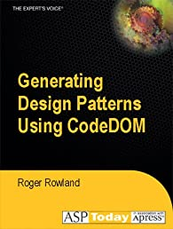Generating Design Patterns Using CodeDOM