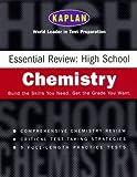 Kaplan Essential Review: High School Chemistry