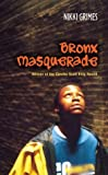 Bronx Masquerade (0142501891) by Grimes, Nikki