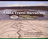 img - for Ahtna Travel Narratives: A Demonstration of Shared Geographic Knowledge Among Alaskan Athabascans book / textbook / text book