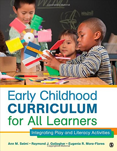 Early Childhood Curriculum For All Learners: Integrating Play And Literacy Activities front-219968