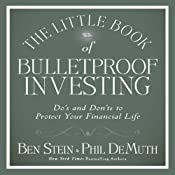 The Little Book of Bulletproof Investing: Do's and Don'ts to Protect Your Financial Life | [Phil DeMuth, Ben Stein]