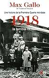 """Afficher """"Une histoire de la Première guerre mondiale n° 2 1918"""""""