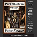 Poe's Children: The New Horror: An Anthology (Unabridged Selections) Audiobook by Peter Straub Narrated by  Various
