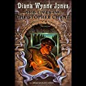 The Lives of Christopher Chant (       UNABRIDGED) by Diana Wynne Jones Narrated by Gerard Doyle