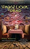 Finger Lickin' Dead (A Memphis BBQ Mystery) by  Riley Adams in stock, buy online here