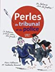 Perles de tribunal et de police