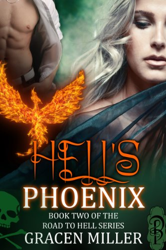 Hell's Phoenix (The Road to Hell)