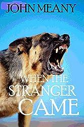 When The Stranger Came (Novella)
