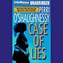 Case of Lies: Nina Reilly #11 Audiobook by Perri O'Shaughnessy Narrated by Laural Merlington