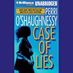 Case of Lies: Nina Reilly #11 (       UNABRIDGED) by Perri O'Shaughnessy Narrated by Laural Merlington