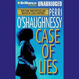 Case of Lies: Nina Reilly #11 | [Perri O'Shaughnessy]