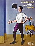img - for UNA DOLCE VITA ? DAL LIBERTY AL DESIGN ITALIANO 1900-1940 book / textbook / text book