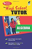 High School Algebra Tutor (High School Tutors Study Guides)