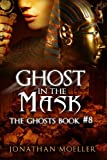 img - for Ghost in the Mask (The Ghosts) book / textbook / text book