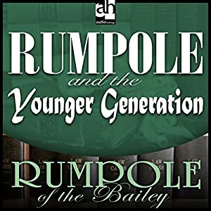 Rumpole and the Younger Generation Audiobook