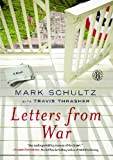 Letters from War: A Novel (1451674414) by Schultz, Mark