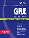 Kaplan GRE Exam 2010: Strategies, Practice, and Review