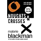 Noughts & Crosses: Book 1 (Part1 of Noughts & Crosses Trilogy)by Malorie Blackman