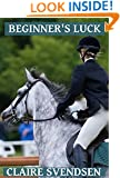 Beginner's Luck (Show Jumping Dreams ~ Book 18)