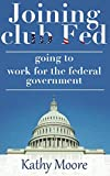 Joining club Fed: Secrets of Landing Government Gigs with the USA Government (How to Land a Top-Paying Federal Job)how to get a government contract job: ... club Fed: Secrets of Landing Government