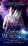 The Legend of the Werewolf (Things in the Night Book 2)