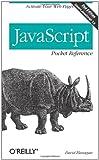 JavaScript Pocket Reference (2nd Edition) (0596004117) by Flanagan, David