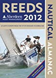 Andy Du Port Reeds Nautical Almanac 2012: With Reeds Marina Guide (Reed's Almanac)